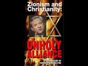 Zionism and Christianity: Unholy Alliance by Ted Pike