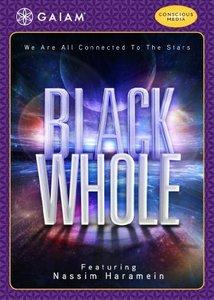 Black Whole - Nassim Haramein (2011)