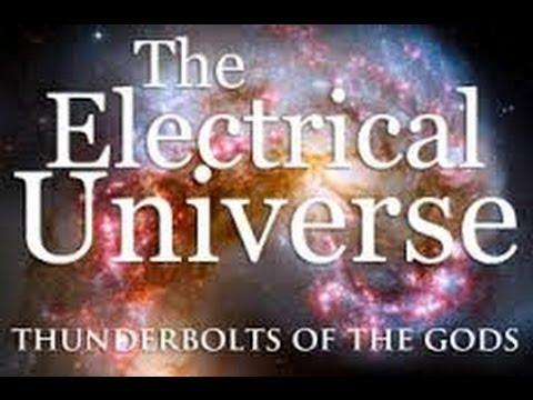 David Talbott & Wallace Thornhill - The Electric Universe - Thunderbolts of the Gods