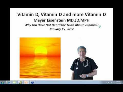 Dr. Mayer Eisenstein - Why You Have Not Heard The Truth About Vitamin D