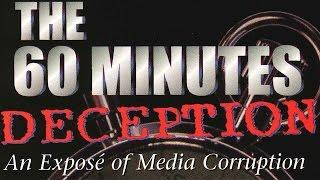 The 60 Minutes Deception - How Clinton Affects The Media