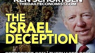 THE ISRAEL DECEPTION - Ken Schortgen