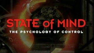 State of Mind : The Psychology of Control | Mind Control Documentary