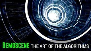 Demoscene: The Art Of The Algorithms [FULL]