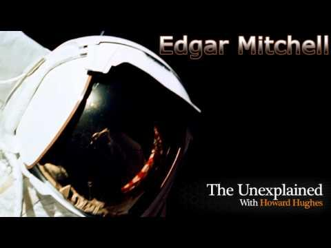 The Unexplained with Howard Hughes - Edgar Mitchell - Aliens & UFOs - 2011