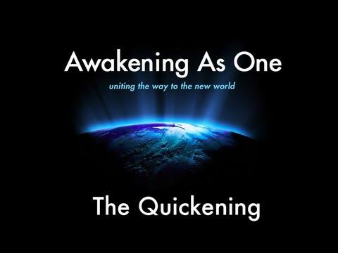Awakening As One - The Quickening